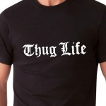 Thug Life | T-shirt