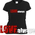 Love Always | T-shirt donna
