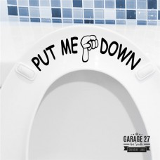Put me down - Adesivi per wc