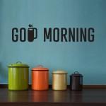 Good Morning -  30x6 cm