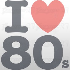 I love 80s - Sticker da 10 cm